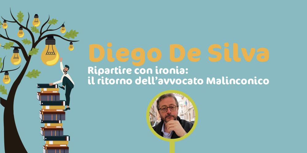 Diego De Silva e il ritorno dell'avvocato Malinconico: ripartire con ironia